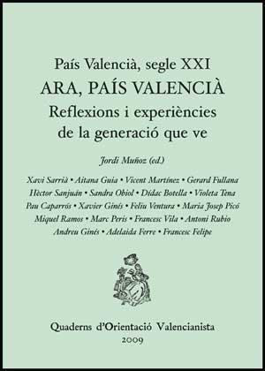 País Valencià, segle XXI. Ara, País Valencià