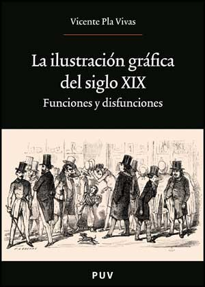 La ilustración gráfica del siglo XIX