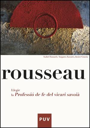 Rousseau. Llegir la «Professió de fe del vicari saboià»