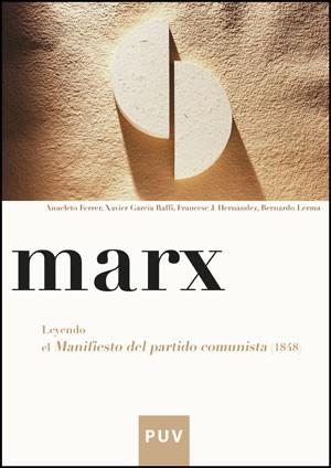 Marx. Leyendo el «Manifiesto del partido comunista» (1848)