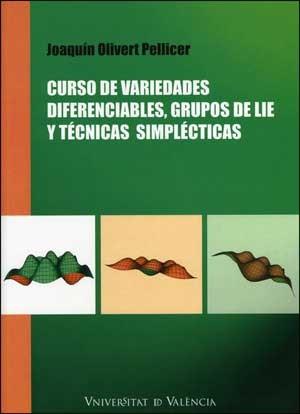 Curso de variedades diferenciables, grupos de Lie y técnicas simplécticas