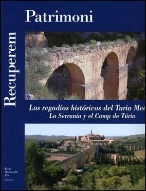 Los regadíos históricos del Turia Medio: La Serranía y el Camp de Túria