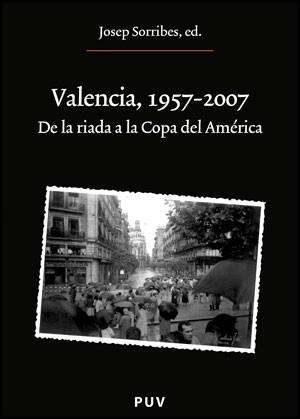 Valencia, 1957-2007