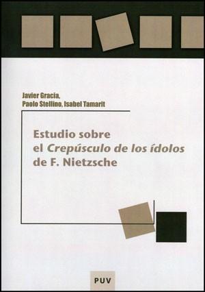 Estudio sobre el «Crepúsculo de los ídolos» de F. Nietzsche