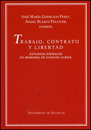Trabajo, contrato y libertad