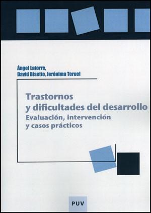 Trastornos y dificultades del desarrollo