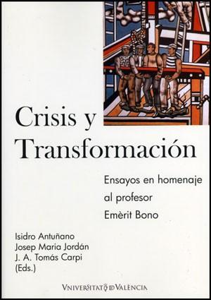 Crisis y transformación. Una perspectiva de política económica