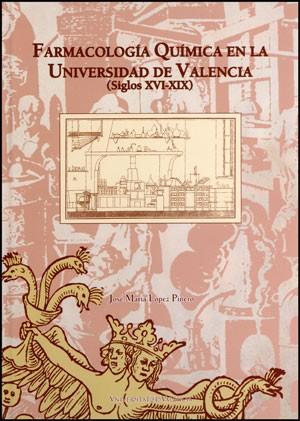 Farmacología química en la Universidad de Valencia (Siglos XVI-XIX)