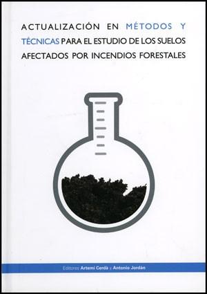 Actualización en métodos y técnicas para el estudio de los suelos afectados por los incendios forestales