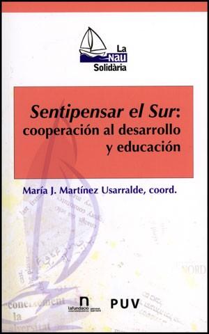 Sentipensar el Sur: cooperación al desarrollo y educación