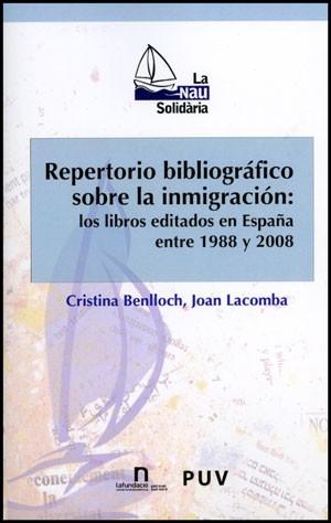 Repertorio bibliográfico sobre la inmigración: los libros editados en España entre 1988 y 2008