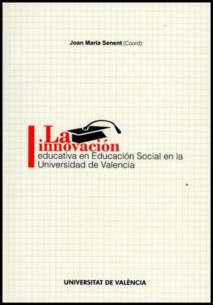 La innovación educativa en Educación Social en la Univesidad de Valencia