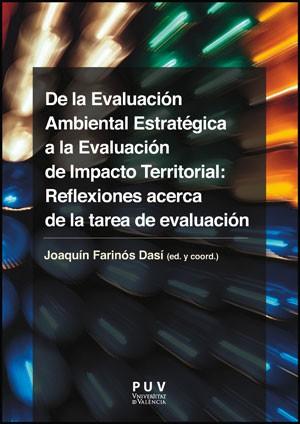 De la Evaluación Ambiental Estratégica a la Evaluación de Impacto Territorial: