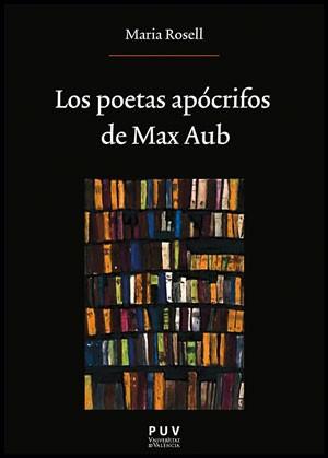 Los poetas apócrifos de Max Aub