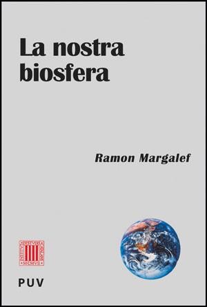 La nostra biosfera