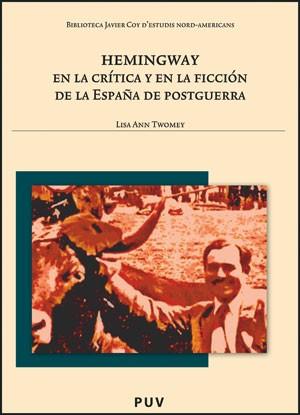 Hemingway en la crítica y en la ficción de la España de postguerra