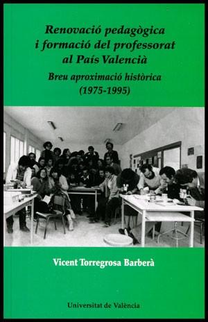 Renovació pedagògica i formació del professorat al País Valencià