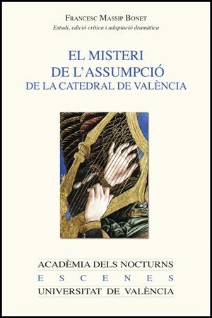El misteri de l'Assumpció de la catedral de València