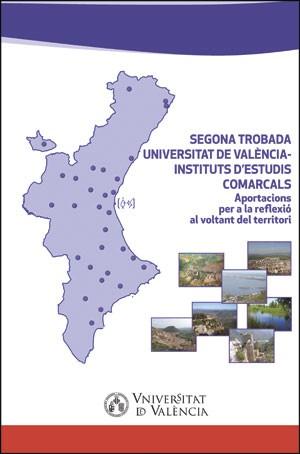 Segona Trobada Universitat de València- Instituts d'Estudis Comarcals
