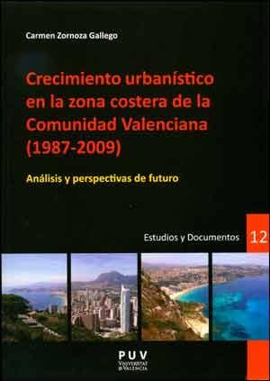 Crecimiento urbanístico en la zona costera de la Comunidad Valenciana (1987-2009)