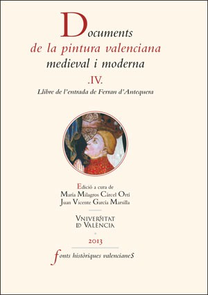 Documents de la pintura valenciana medieval i moderna. IV