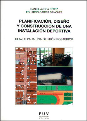 Planificación, diseño y construcción de una instalación deportiva
