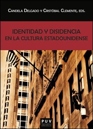 Identidad y disidencia en la cultura estadounidense