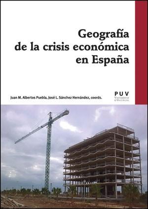 Geografía de la crisis económica en España