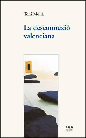 La desconnexió valenciana