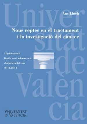Nous reptes en el tractament i la investigació del càncer