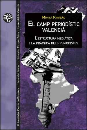 El camp periodístic valencià