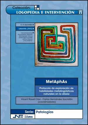 MetAphAs. Protocolo de exploración de habilidades metalingüísticas naturales en la afasia