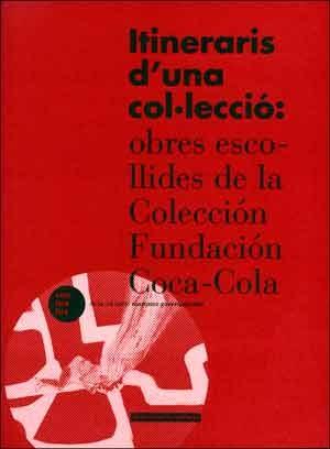 Itineraris d'una col·lecció: obres escollides de la Colección Fundación Coca-Cola
