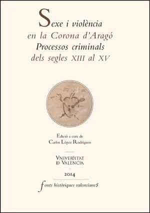 Sexe i violència en la Corona d'Aragó