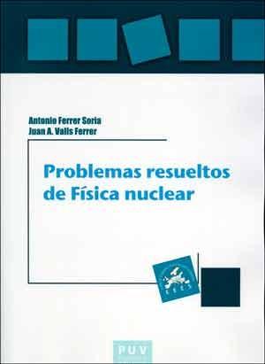 Problemas resueltos de Física nuclear