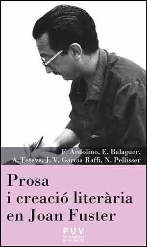 Prosa i creació literària en Joan Fuster