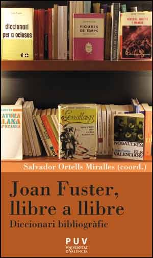 Joan Fuster, llibre a llibre