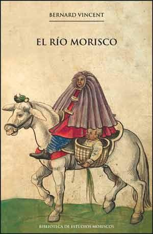 El río morisco, 2a ed.