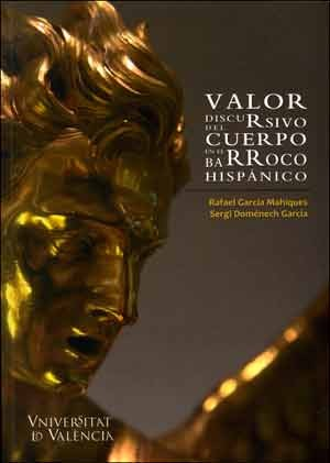 Valor discursivo del cuerpo en el barroco hispánico
