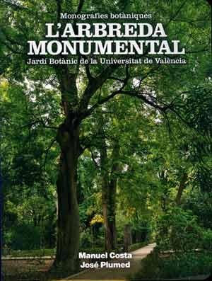 L'arbreda monumental