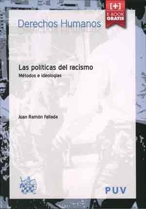 Las políticas del racismo