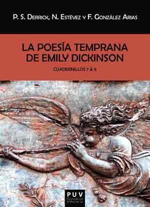 La poesía temprana de Emily Dickinson. Cuadernillos 7 & 8