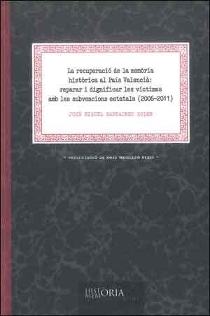 La recuperació de la memòria històrica al País Valencià