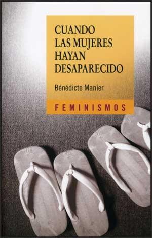 Cuando las mujeres hayan desaparecido