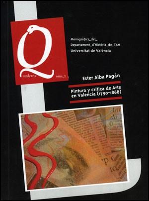 Pintura y crítica de Arte en Valencia (1790-1868)