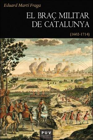 El braç militar de Catalunya
