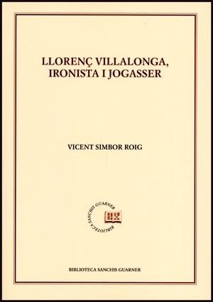 Llorenç Villalonga, ironista i jogasser