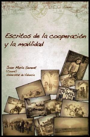 Escritos sobre cooperación y la movilidad