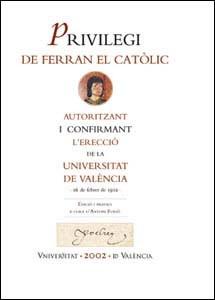 Privilegi fundacional de la Universitat de València. 1502