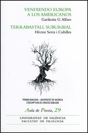 Vendiendo Europa a los americanos / Terrabastall subrbial